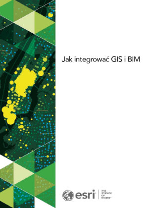 Jak integrować GIS i BIM